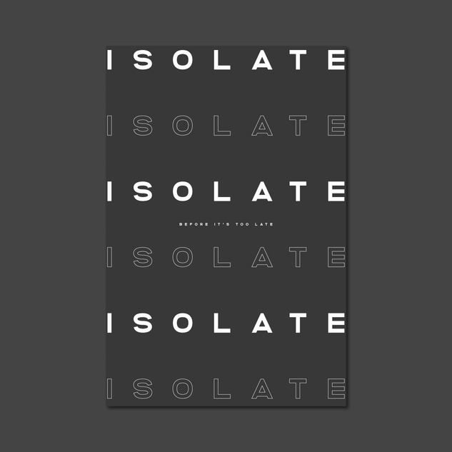 ISOLATE - COVID POSTER