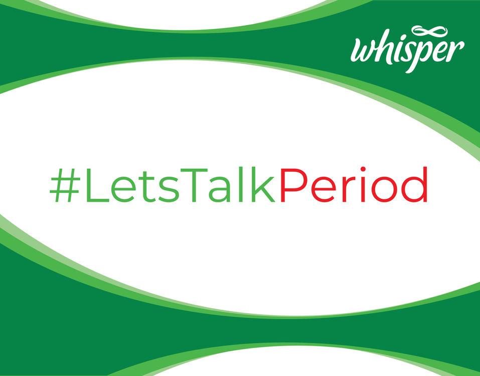 #LetsTalkPeriod - Whisper Menstruation C