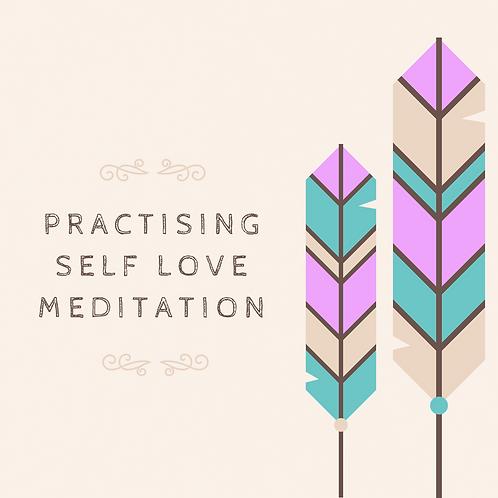 Practising Self Love Meditation