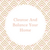 How To Cleanse And Balance Your Home