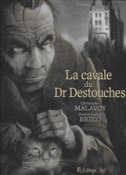 La cavale du Dr. Destouches
