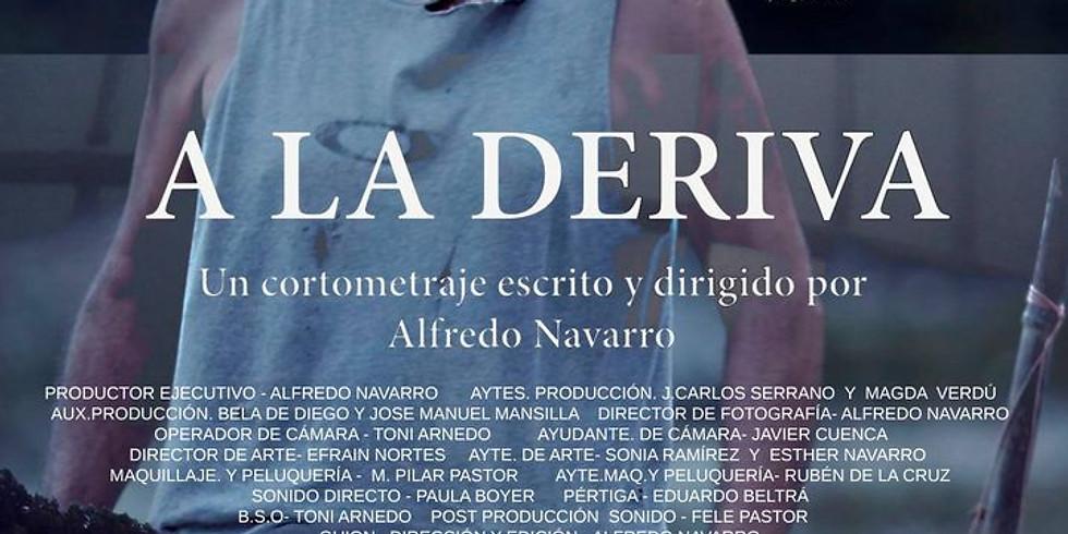 """Estreno cortometraje """"A la Deriva"""""""