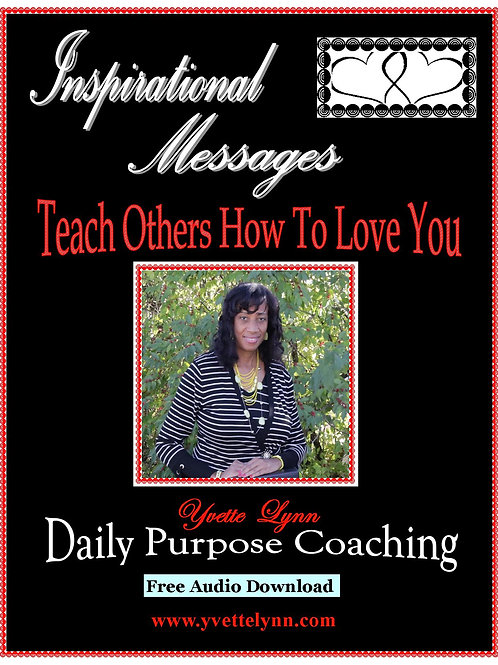 """Teach Others How To Love You """"free audio"""""""
