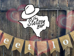 It's February...Love is in the air at The Stetson Bar!