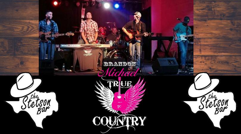 Brandon Michael & True Country LIVE at Stetson Bar