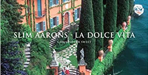 "Slim Aarons - ""La Dolce Vita"" book by Christopher Sweet"