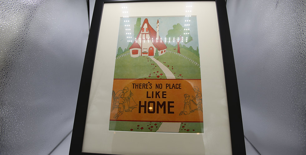 """""""There's No Place Like Home' Framed Poster"""