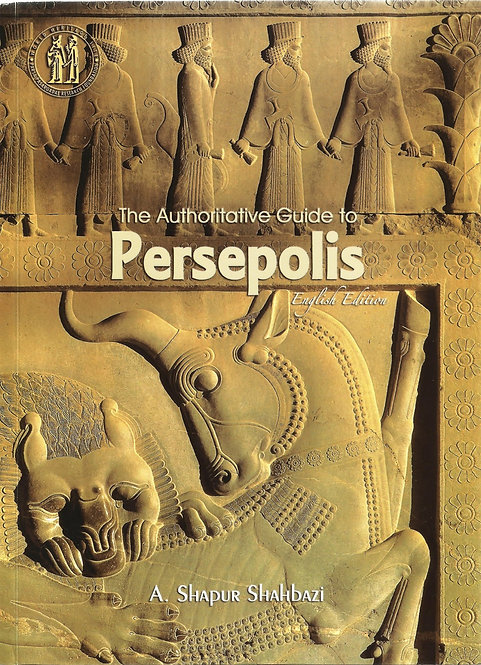 Guide Documenté de Persépolis