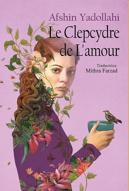 La Clepsydre de L'amour