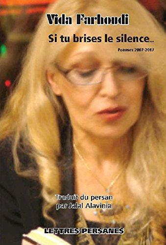 Vida Farhoudi Si tu brises le silence...