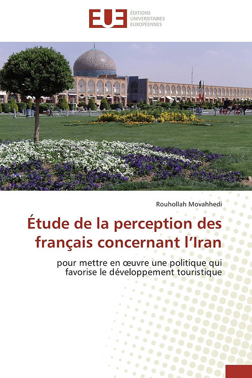 Étude de la perception des français concernant l iran