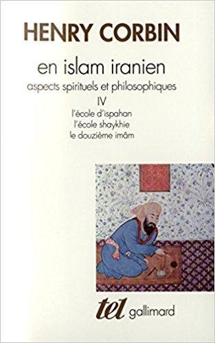 En Islam iranien (Tome 4): Aspects spirituels et philosophiques
