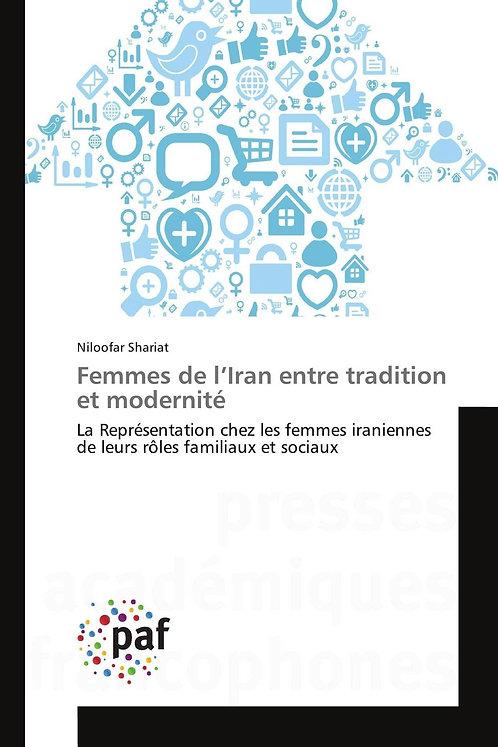 Femmes de l iran entre tradition et modernité