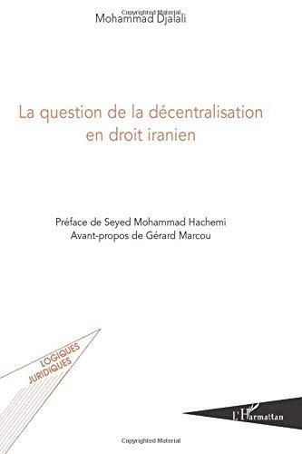 La question de la décentralisation en droit iranien