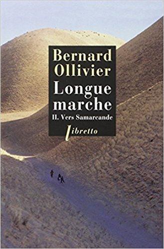 Longue marche, Tome 2 : Vers Samarcande