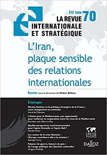 L'Iran, plaque sensible des relations internationales. Revue internationale et s