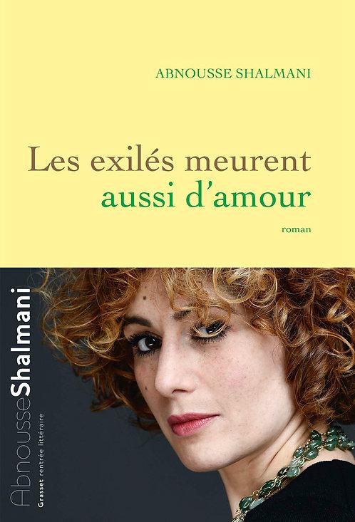 Les exilés meurent aussi d'amour: roman