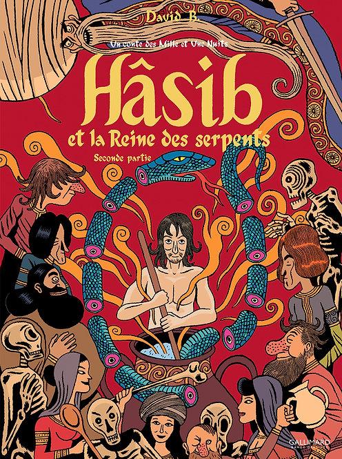 Hâsib et la Reine des serpents (Tome 2-Seconde partie)