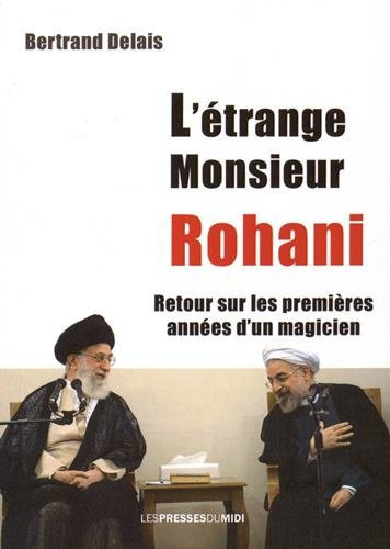 L'étrange Monsieur Rohani