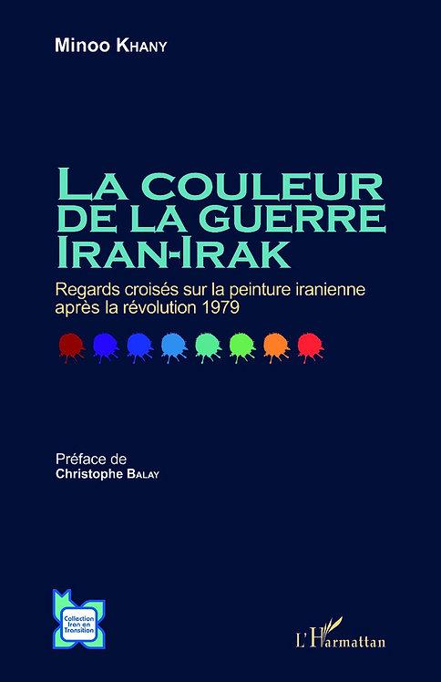 La couleur de la guerre Iran-Irak