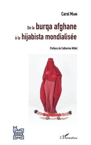 De la burqa afghane à la hijabista mondialisée: Une Brève Sociologie Du Voile Af