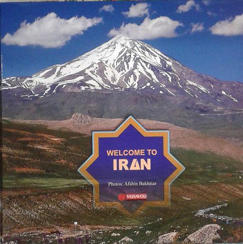 WELCOM TO IRAN به ایران خوش آمدید