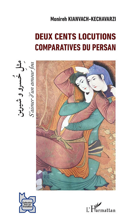 Deux cents locutions comparatives du persan