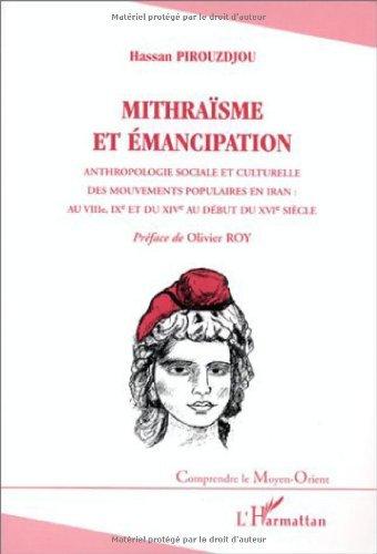 Mithraïsme et émancipation - Anthropologie sociale et culturelle des mouvements