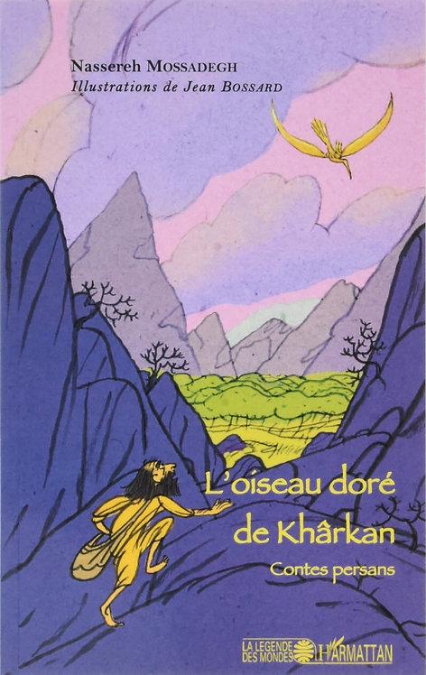L'oiseau doré de Khârkan