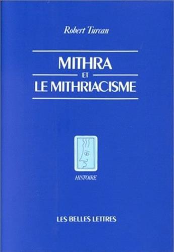 Mithra et le Mithriacisme