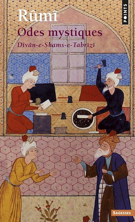 Odes mystiques, Dîvân-e-Shams-e-Tabrîzî