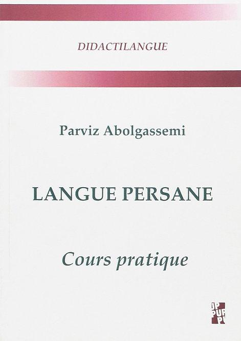 Langue persane : Cours pratique