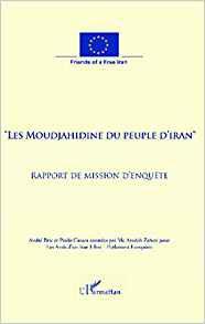 Les Moudjahidine du peuple d'Iran : Rapport de mission d'enquête