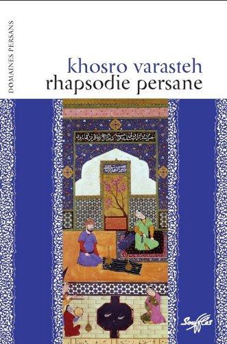 Rhapsodie persane - Amours en Perse