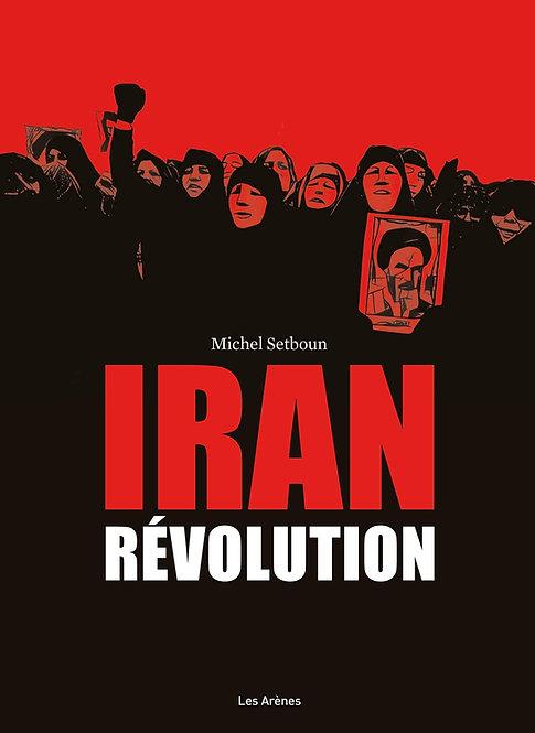 Iran : révolution