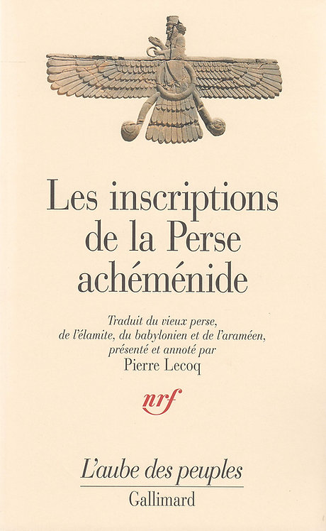 Les Inscriptions de la Perse achéménide