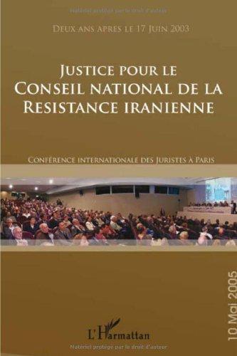 Justice pour le Conseil National de la Resistance Iranienne