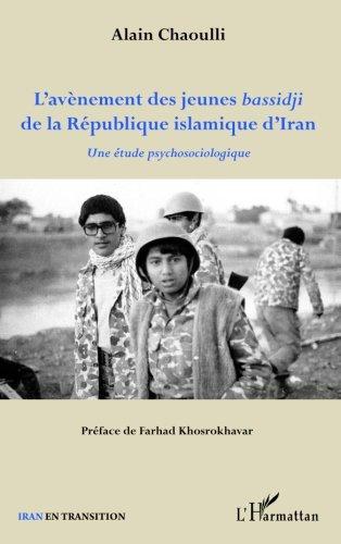 L'avènement des jeunes bassidji de la République islamique d'Iran : Une étude ps