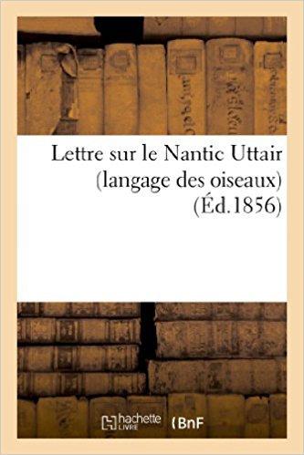 Lettre sur le Nantic Uttair (langage des oiseaux), poème persan de philosophie r