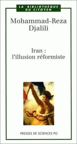 Iran : L'Illusion réformiste