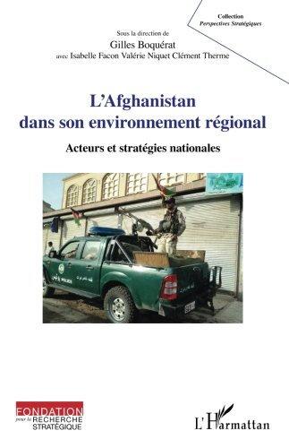 L'Afghanistan dans son environnement régional