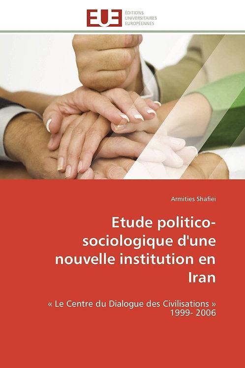Etude politico- sociologique d'une nouvelle institution en iran