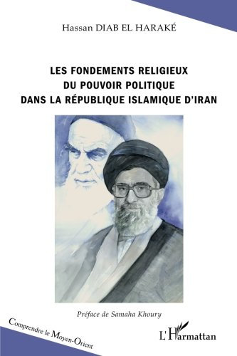Les fondements religieux du pouvoir politique dans la République islamique d'Ira
