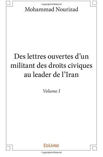 Des lettres ouvertes d'un militant des droits civiques au leader de l'Iran