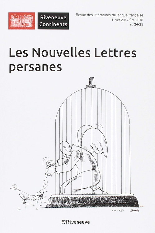 Riveneuve Continents - numéro 25 Les Nouvelles Lettres persanes