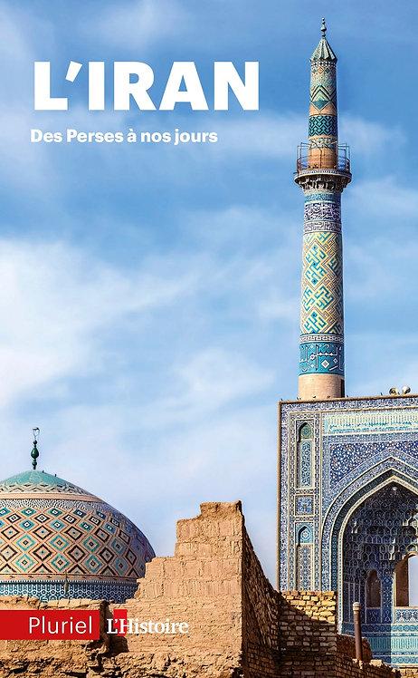 L'Iran: Des perses à nos jours