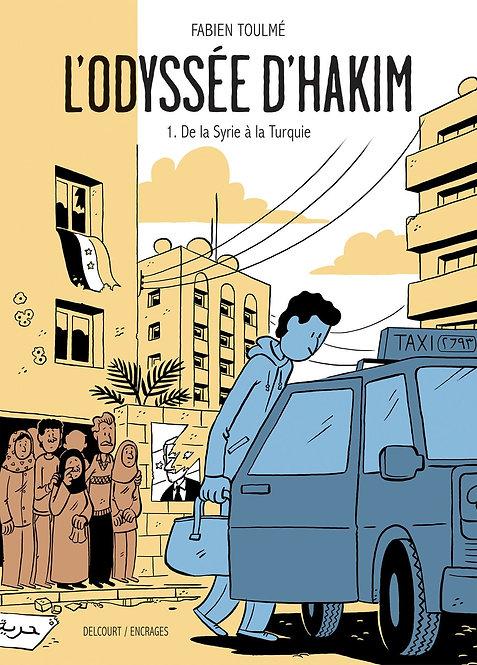 Odyssée d'Hakim T01. De la Syrie à la Turquie