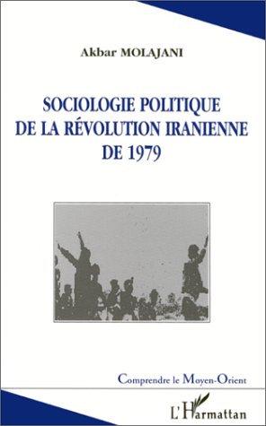 Sociologie politique de la révolution iranienne de 1979