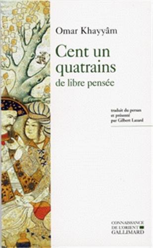 Cent un quatrains de libre pensée - Édition bilingue