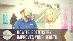 How Teledentistry Improves Health
